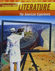 Literature The American Experience by Prentice Hall