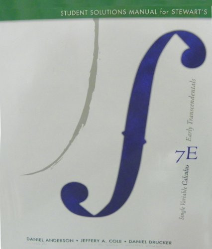 Student Solutions Manual (Chapters 1 11) For Stewart's Single Variable Calculus: Early Transcendentals 7Th