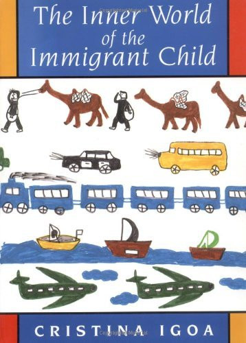 Inner World Of The Immigrant Child