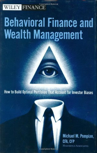 Behavioral Finance And Wealth Management