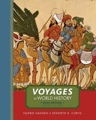 Voyages In World History Volume 1 Brief Edition