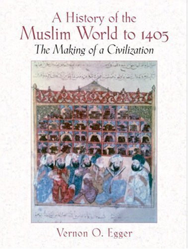 History Of The Muslim World To 1405