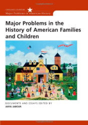 Major Problems In The History Of American Families And Children