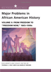 Major Problems In African American History Volume 2