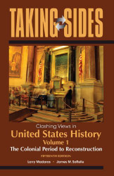 Taking Sides Clashing Views In United States History Volume 2
