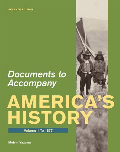 Documents For America's History Volume 1