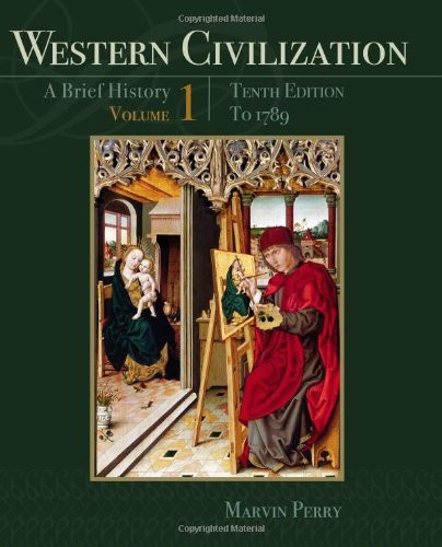 Western Civilization A Brief History Volume 1