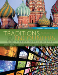 Traditions And Encounters Volume 2 A Brief Global History