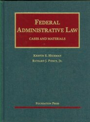 Federal Administrative Law Cases And Materials