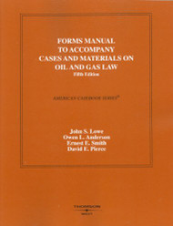 Forms Manual To Cases And Materials On Oil And Gas Law