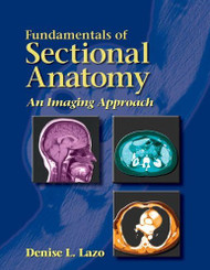 Fundamentals Of Sectional Anatomy