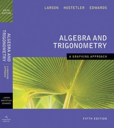 Algebra And Trigonometry A Graphing Approach