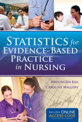 Statistics For Evidence-Based Practice In Nursing