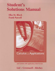 Student Solutions Manual for Calculus with Applications and Calculus with Applications Brief Version