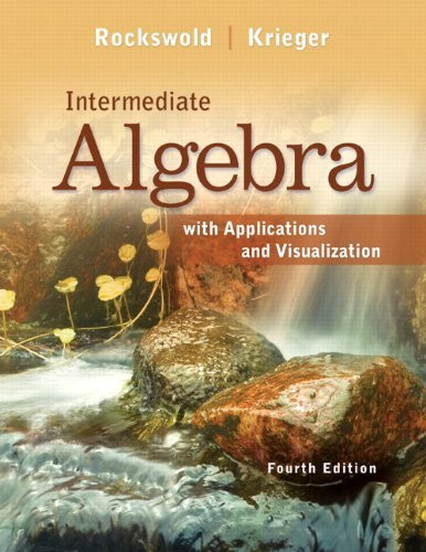 Intermediate Algebra With Applications And Visualization