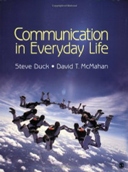 Communication In Everyday Life by Steve W Duck