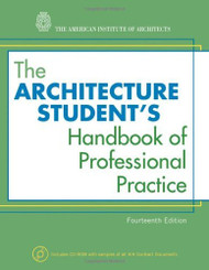 Architecture Student's Handbook Of Professional Practice
