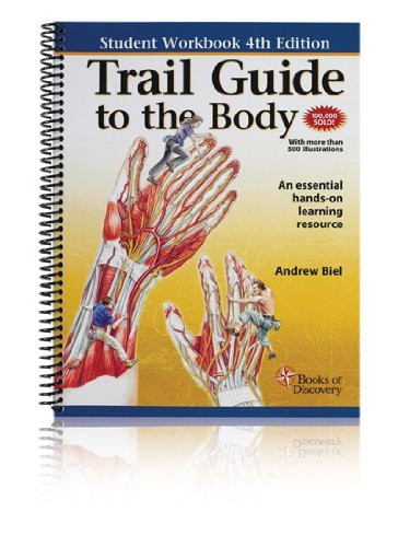 Trail Guide To The Body Student Handbook