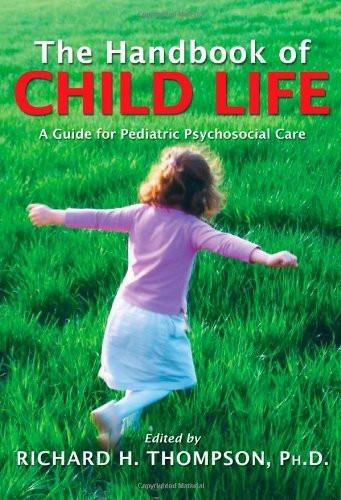 Handbook Of Child Life