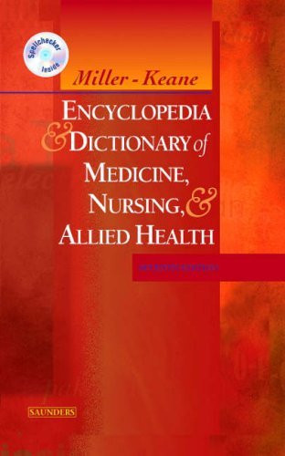 Miller-Keane Encyclopedia And Dictionary Of Medicine Nursing And Allied Health