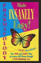 Pharmacology Made Insanely Easy