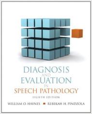 Diagnosis And Evaluation In Speech Pathology -  Rebekah Pindzola