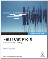 Apple Pro Training Series Final Cut Pro X