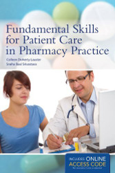 Fundamental Skills For Patient Care In Pharmacy Practice