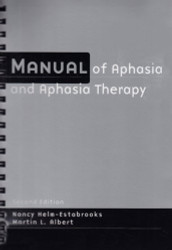 Manual Of Aphasia And Aphasia Therapy