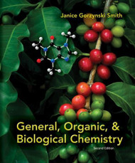 Student Study Guide/Solutions Manual To Accompany General Organic And Biological Chemistry