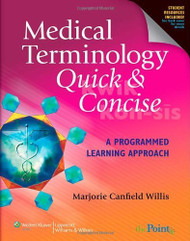 Medical Terminology Quick And Concise