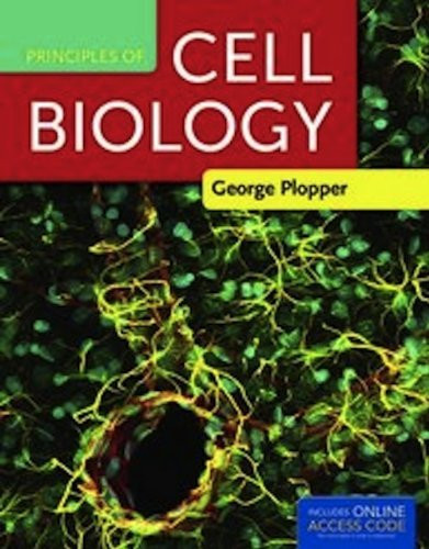 Principles of cell biology plopper