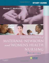 Study Guide For Foundations Of Maternal-Newborn Nursing