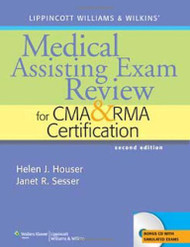 Lippincott Williams And Wilkins' Medical Assisting Exam Review For Cma And Rma Certification