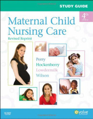 Study Guide For Maternal Child Nursing Care