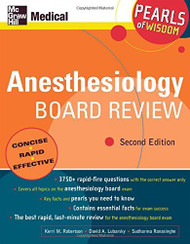 Anesthesiology Board Review Pearls Of Wisdom