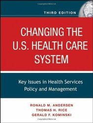 Changing The Us Health Care System