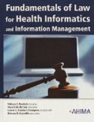 Fundamentals Of Law For Health Informatics And Health Information Management