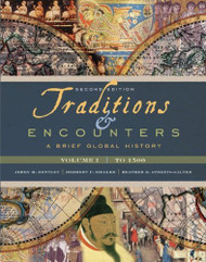 Traditions And Encounters Volume 1 A Brief Global History