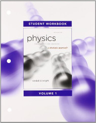 Student Workbook for Physics for Scientists and Engineers A Strategic Approach Vol 1 (Chs 1-15)