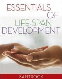 Essentials of Life-Span Development John Santrock