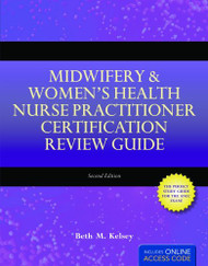 Midwifery and Women's Health Nurse Practitioner Certification Review Guide