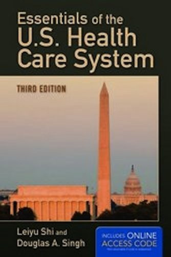 Essentials Of The Us Health Care System Student Lecture Companion