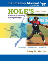 Laboratory Manual To Accompany Hole's Human Anatomy And Physiology