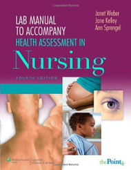 Student Lab Manual To Accompany Health Assessment In Nursing