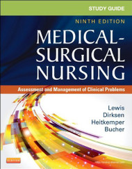 Study Guide for Medical-Surgical Nursing Assessment and Management of Clinical Problems (Study Guide for Medical-Surgical Nursing Assessment and Management of Clinical Problem)