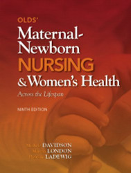 Olds' Maternal-Newborn Nursing And Women's Health