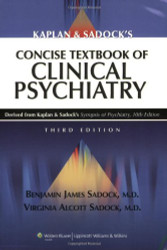 Kaplan And Sadock's Concise Textbook Of Clinical Psychiatry