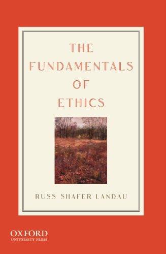 Fundamentals Of Ethics