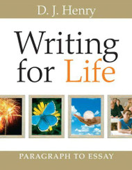 Writing For Life Paragraphs And Essays